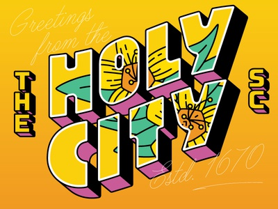 Greetings from the Holy City