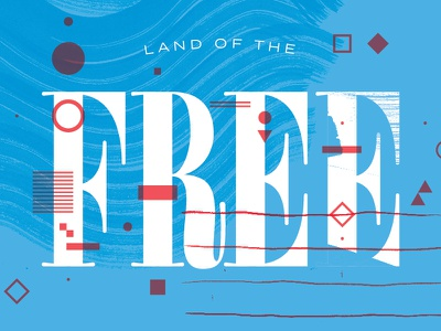 Land of the Free land of the free lettering type design type