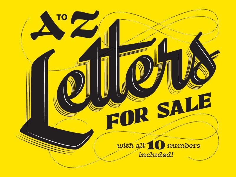 A to Z Letters For Sale! by Lauren Beltramo on Dribbble