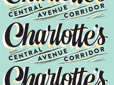 Charlotte's Central Avenue Corridor, pt. 1 north carolina charlotte freelance type design type illustration branding script lettering script lettering