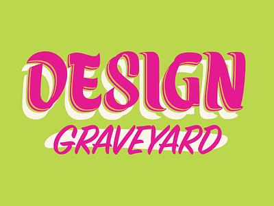 Design Graveyard halloween type design type sign painting brush lettering lettering