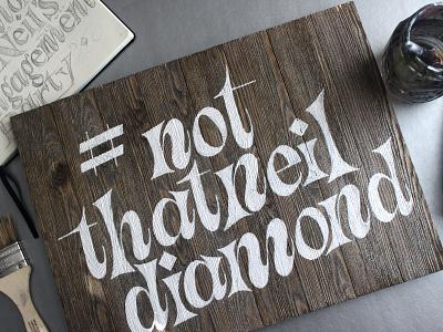 Diamond & Neil wedding signage wedding sign painter sign painting flared serif brush lettering lettering
