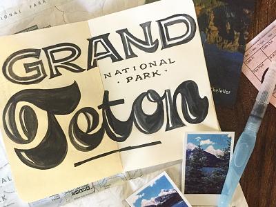 Grand Teton National Park grand teton national park national park sketchbook sketch lettering