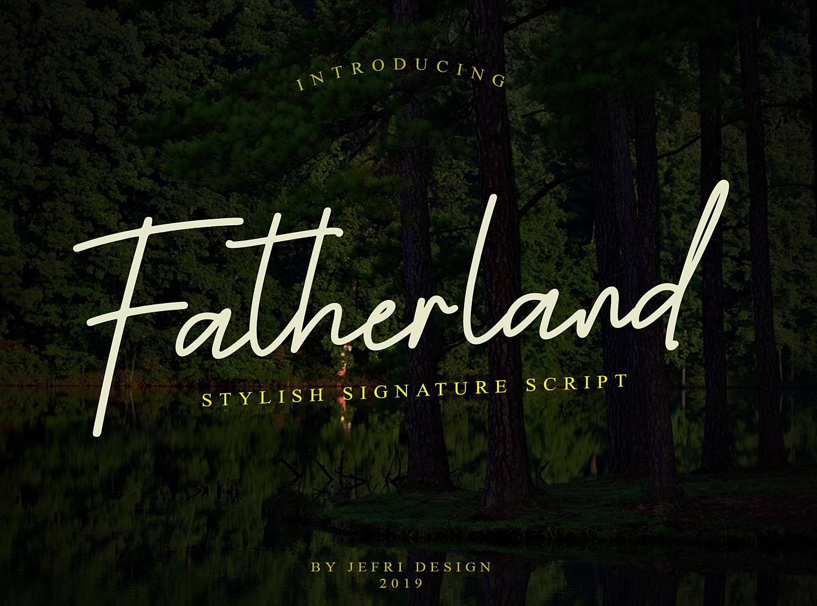 Fatherland Script Signature Font by Jefri Dwi Alfatah on Dribbble