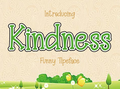 Kindness Funny Typeface