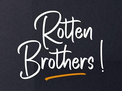 Rotten Brothers - Handwritten Font popular design new popular illustration font design font lettering typography type logo design branding