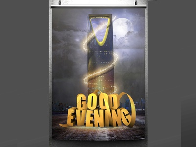 Good Evening photoshop desighn poster poster art text 3d arabi saudia night evening good
