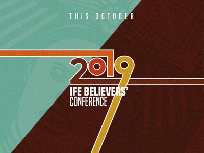 Ife Believers' Conference typography conference conference design event branding event event flyer vintage design vintage retro design