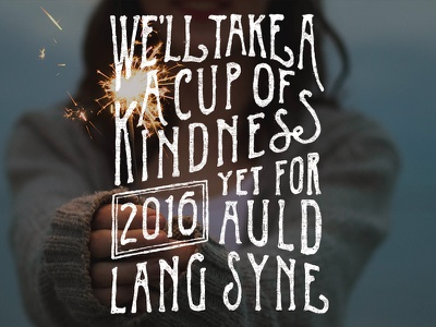 Auld Lang Syne quote storyhook nye new years type typography lettering illustration