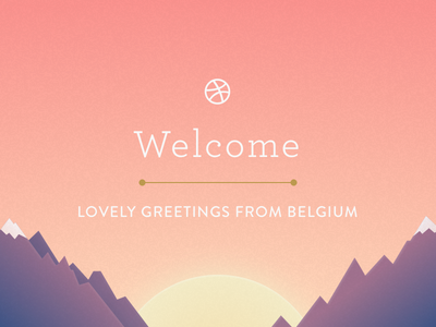 Welcome – Dribbble Debut illustration invite hello debut epic texture dawn dribbble