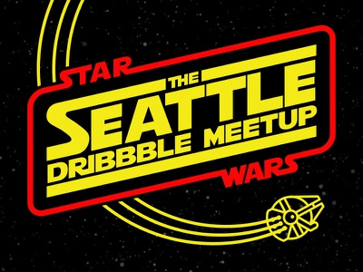 Special Edition Dribbble Meetup seattle dribbble meetup star wars