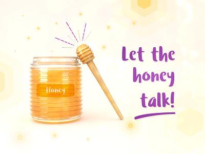 Honey creativity campaign talk campaign creativity honey