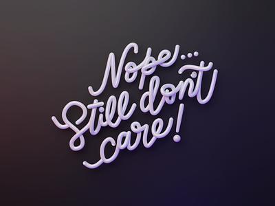 Don't Care 3D Typography render 3dartwork photoshop typographic typography art typogaphy 3dart dribbble illustrator illustration design blender3dart blender 3d blender 3d
