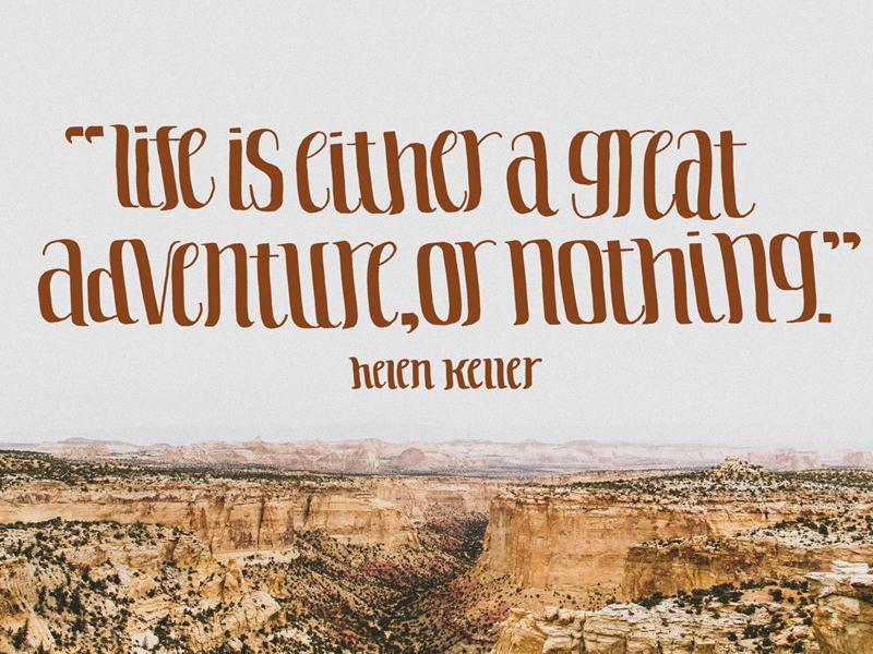 Helen Keller adventure typography quote handwritten lettering