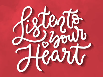 Listen to your Heart type procreate illustration lettering art lettering handlettering design calligraphy typography concept
