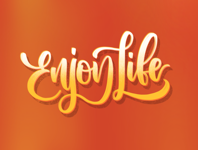 Enjoy Life type calligraphy artist procreate lettering art lettering handlettering concept calligraphy typography design
