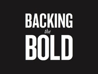 Backing The Bold - Typography Lockup