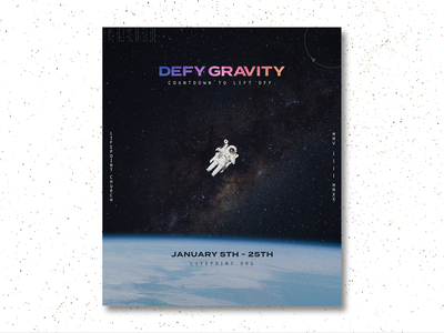 Defy Gravity Series Poster defy gravity church design church marketing space shuttle overlays layers graphic design designer typography graphicdesign astronomy astronauts space photo editing illustrator photoshop