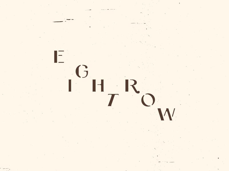 Eight Row wordmark eight row restaurant logo restaurant mexico logotype typography type seattle vector branding design brand identity design toro pinto branding