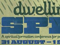 Dwelling In The Spirit 2012