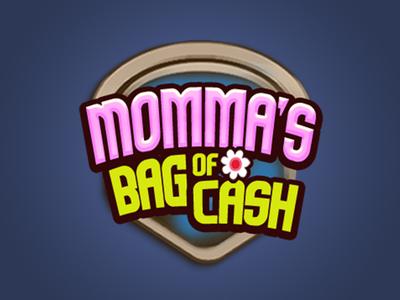 Momma's Bag of Cash