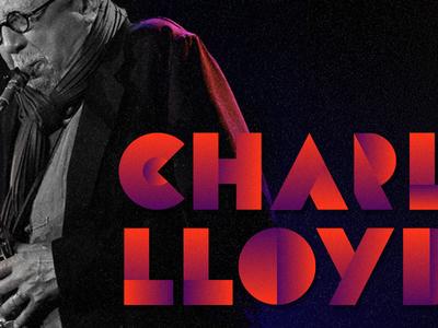 Charles Lloyd typography sax music memphis charles lloyd