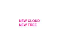 New Cloud New Tree
