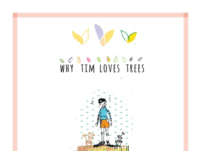 Why Tim Loves Trees 2