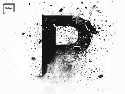 P for 36Days of Type 36days 36daysoftype illustration explosion particles white black font letters typography