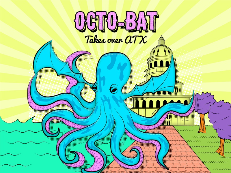 Octobat Takes Over ATX Capitol - Yellow Sky sea creature octopus daily doodle adobedesign 80sinspired funny illustrations graphic design graphic design studio branding typography vector illustrator illustration hand sketch hand crafted design austin texas adobe illustrator