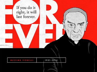 Massimo Vignelli Quotes typograph designer  type famous designer quotes designer quotes design illustrator adobe illustrator quotes