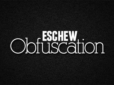 Eschew Obfuscation wallpaper quotes luke sullivan