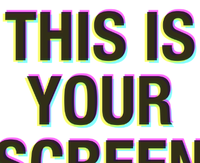 THIS IS YOUR SCREEN BREAK poster
