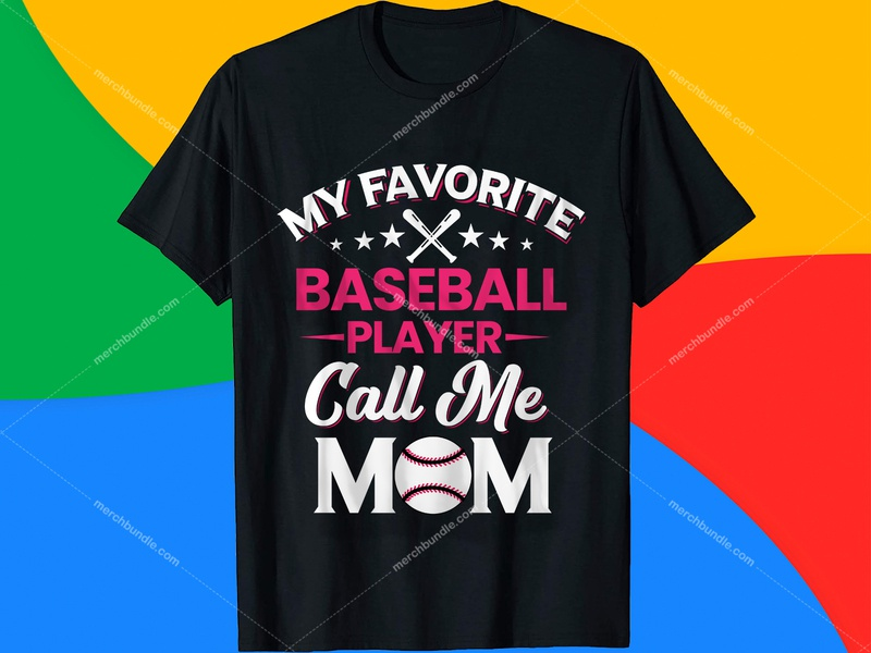 My Favorite Baseball Player Call Me Mom T-Shirt Design t-shirt typography font typography t-shirt design online typography t-shirt design branding ui logo mom t shirt design raglan t-shirt baseball shirt button up baseball jersey shirt baseball shirts for moms baseball t-shirt kids baseball shirts walmart baseball t-shirt designs t shirt typography font t shirt design typographia t shirt amazon