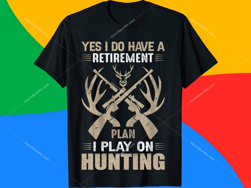 Yes I Do Have Retirement Hunting T-Shirt Design Free Download. freepik vector mountain vector hunting gun vector fishing vector deer vector vintage shirts men retro t-shirts from the 70s t-shirt design ideas vintage t-shirt design tutorial retro t-shirts vintage t-shirts vintage t-shirt design template vintage tshirt design hunting tshirt design nurse tshirt design hunting designs hunting quotes hunting shirt ideas fishing tshirt design hunting vector