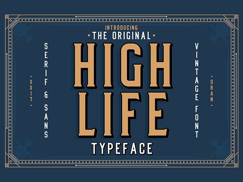 High Life Typeface free font font lettering sans serif serif classical art deco vintage retro illustration typography