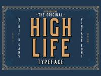 High Life Typeface