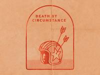 Death by Circumstance