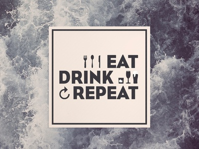 Eat Drink Repeat photoshop