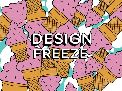 Design Freeze