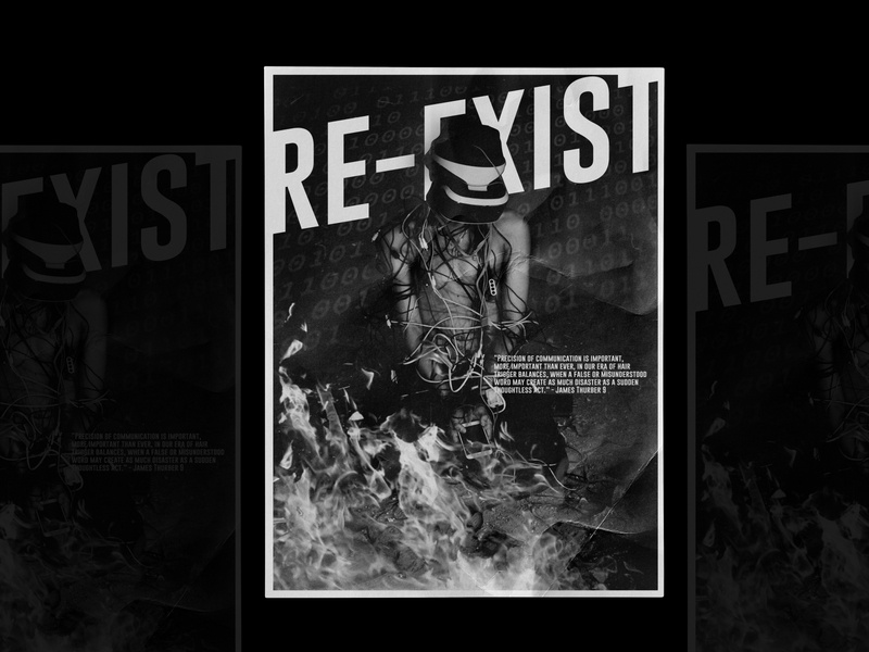 Re Exist Poster Black and White prints poster art visual artist graphic social media social network print swiss poster type poster visual art poster layout editorial design design designfeed icographica brand dailyposter black white black acid