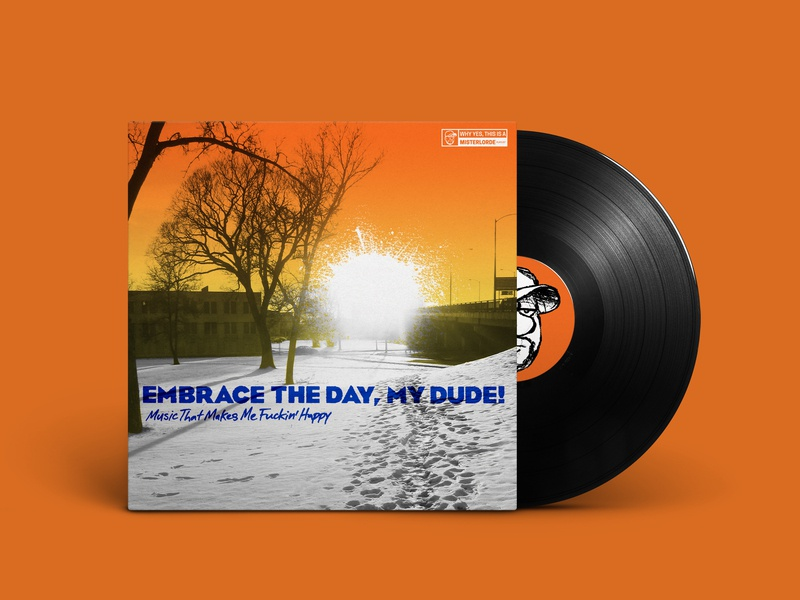 Embrace the Day, My Dude! Music That Makes Me Fuckin' Happy spotify graphic burger cover playlist mockup