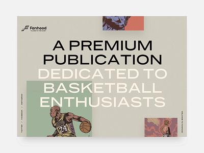 Fanhood Style Tiles ux basketball makereign typography illustration ui