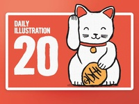 Daily Illustration 20 - Lucky Cat