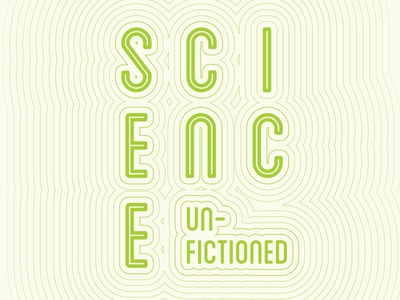Science Unfictioned
