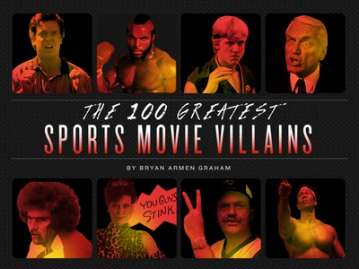 The 100 Greatest Sports Movie Villains