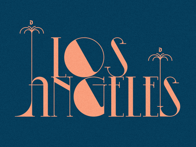LOS ANGELES usa duvel creative poster poster type poster creative  design modern classic california los angeles adobe illustrator graphic design typedesign typeface typogaphy showusyourtype