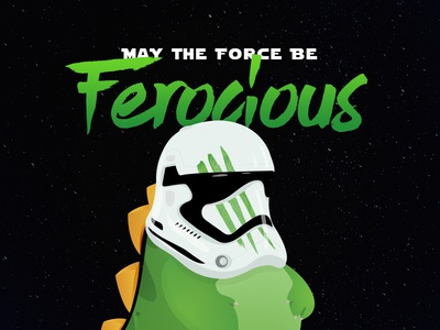 May The Force Be Ferocious