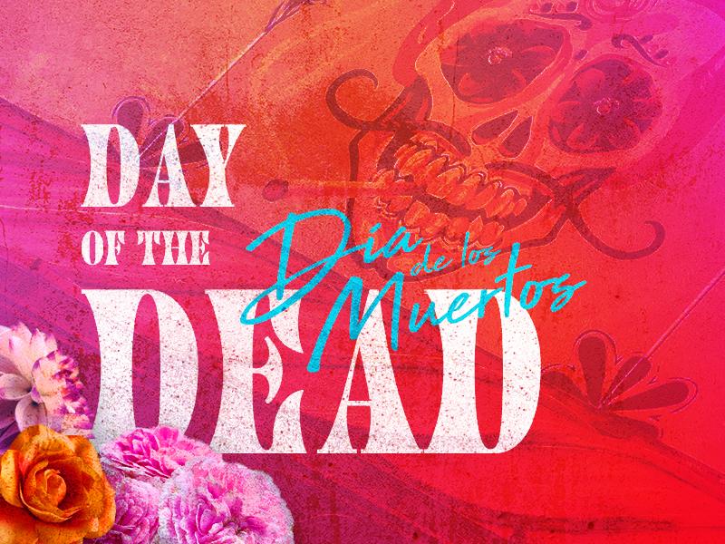 Día de los Muertos day of the dead día de los muertos