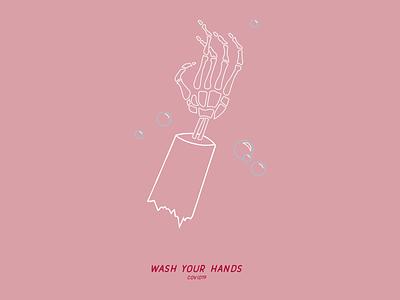 Friendly Reminder Swipe-Ups wash your hands skeletal skeleton graphic design vector design illustration